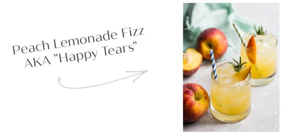 "Peach Lemonade Fizz | AKA ""Happy Tears"""